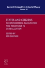 States and Citizens : Accommodation, Facilitation and Resistance to Globalization - Book