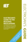 Electrician's Guide to the Building Regulations - Book