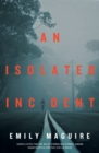 An Isolated Incident - eBook