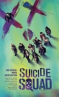 Suicide Squad: The Official Movie Novelization - Book