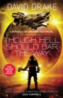 Though Hell Should Bar the Way : (The Republic of Cinnabar Navy series #12) - eBook