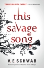 This Savage Song - eBook