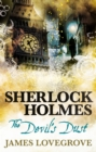 Sherlock Holmes - The Devil's Dust - Book
