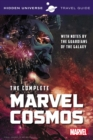 Hidden Universe Travel Guide - The Complete Marvel Cosmos : With Notes by the Guardians of the Galaxy - Book