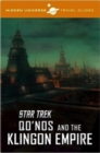 Hidden Universe Travel Guide : Star Trek: Qo'nos and the Klingon Empire - Book