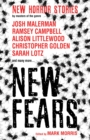 New Fears - New Horror Stories by Masters of the Genre - Book
