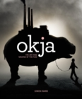 Okja: The Art and Making of the Film - Book