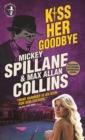Mike Hammer - Kiss Her Goodbye - eBook