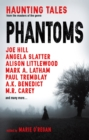 Phantoms : Haunting Tales from Masters of the Genre - eBook