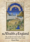 The Wealth of England : The Medieval Wool trade and Its Political Importance 1100-1600 - eBook