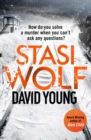 Stasi Wolf : A Gripping New Thriller for Fans of Child 44 - eBook