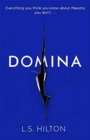 Domina : More dangerous. More shocking. The thrilling new bestseller from the author of MAESTRA - Book
