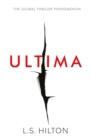 Ultima : From the bestselling author of the No.1 global phenomenon MAESTRA. Love it. Hate it. READ IT! - Book