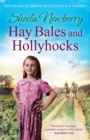 Hay Bales and Hollyhocks : The heart-warming rural saga - eBook