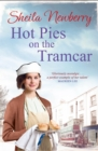 Hot Pies on the Tram Car : A heartwarming read to get cosy with this winter, from the bestselling author of The Gingerbread Girl - eBook