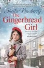 The Gingerbread Girl : The bestselling heart-warming saga, perfect for cold winter nights - Book