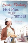 Hot Pies on the Tram Car : A heartwarming read to get cosy with this winter, from the bestselling author of The Gingerbread Girl - Book