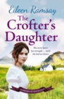 The Crofter's Daughter : A heartwarming rural saga - Book