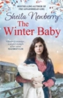 The Winter Baby : A perfect, heartwarming saga from the author of THE NURSEMAID'S SECRET - Book
