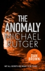 The Anomaly : The blockbuster summer thriller that will take you back to our darker origins... - eBook