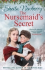 The Nursemaid's Secret : a heartwarming saga - Book