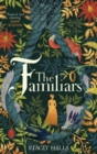 The Familiars - Book