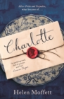 Charlotte : A rich, beautifully-written, feminist retelling of Jane Austen's Pride and Prejudice - Book