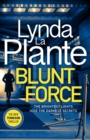 Blunt Force : The Sunday Times bestselling crime thriller - Book