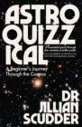 Astroquizzical : A Curious Journey Through Our Cosmic Family Tree - eBook