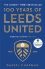 100 Years of Leeds United : 1919-2019 - Book