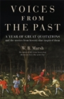 Voices From the Past : A year of great quotations - and the stories from history that inspired them - Book