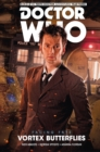 Doctor Who - The Tenth Doctor: Facing Fate Volume 2: Vortex Butterflies - Book