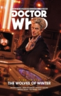 Doctor Who, The Twelfth Doctor : Time Trials Vol 2, Wolves of Winter - Book