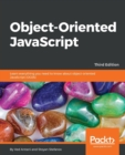 Object-Oriented JavaScript - Third Edition - Book