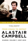 Alastair Campbell Diaries: Volume 7 : From Crash to Defeat, 2007-2010 - Book