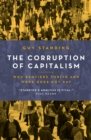 The Corruption of Capitalism : Why rentiers thrive and work does not pay - eBook
