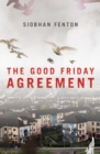 The Good Friday Agreement - Book