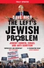 The Left's Jewish Problem : Jeremy Corbyn, Israel and Anti-Semitism - eBook