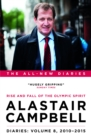 Alastair Campbell Diaries: Volume 8 : Rise and Fall of the Olympic Spirit, 2010-2015 - eBook