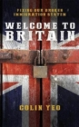 Welcome to Britain: Fixing Our Broken Immigration System - Book