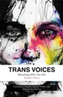 Trans Voices : Becoming Who You are - Book