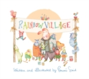 Rainbow Village : A Story to Help Children Celebrate Diversity - Book