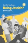 Can I Tell You About Being Jewish? : A Helpful Introduction for Everyone - Book