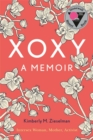 XOXY : A Memoir (Intersex Woman, Mother, Activist) - Book