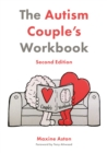 The Autism Couple's Workbook, Second Edition - eBook