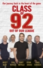 Class of 92: Out of Our League - Book