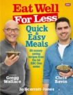 Eat Well for Less: Quick and Easy Meals - Book