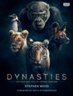 Dynasties : The Rise and Fall of Animal Families - Book