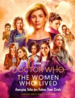 Doctor Who: The Women Who Lived : Amazing Tales for Future Time Lords - Book