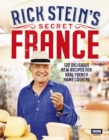 Rick Stein's Secret France - Book